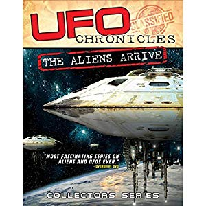 Ufo Chronicles: The Aliens Arrive