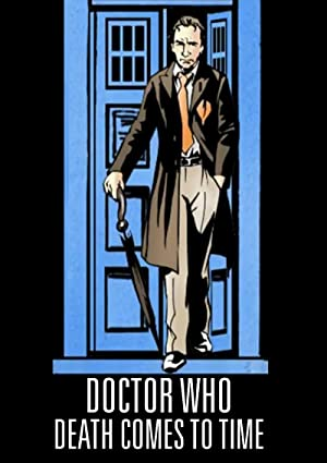 Doctor Who: Death Comes To Time