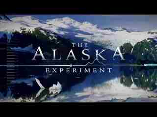 The Alaska Experiment: Season 1