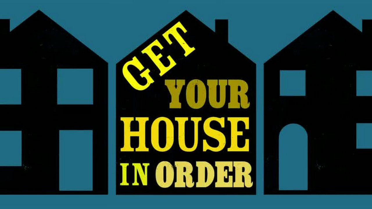 Get Your House In Order: Season 1