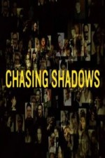 Chasing Shadows: Season 1