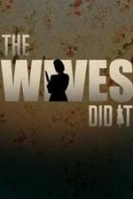 The Wives Did It: Season 1
