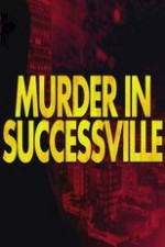 Murder In Successville: Season 1