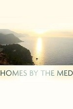 Homes By The Med: Season 1
