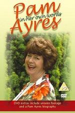 Pam Ayres: In Her Own Words