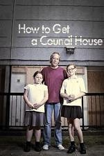 How To Get A Council House: Season 1