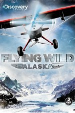Flying Wild Alaska: Season 3