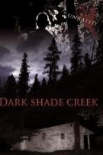 Dark Shade Creek