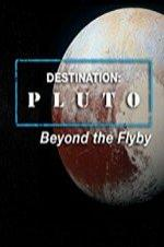 Destination: Pluto Beyond The Flyby
