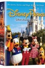 Disney Parks: The Secrets, Stories And Magic Behind The Scenes