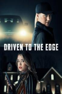 Driven To The Edge