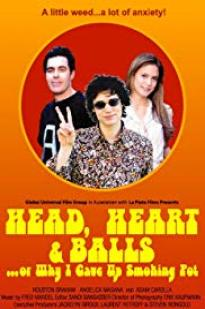 Head, Heart And Balls... Or Why I Gave Up Smoking Pot