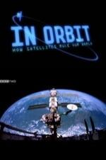 In Orbit: How Satellites Rule Our World