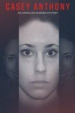 Casey Anthony: An American Murder Mystery: Season 1