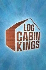 Log Cabin Kings: Season 1