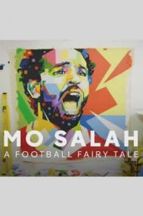 Mo Salah: A Football Fairy Tale
