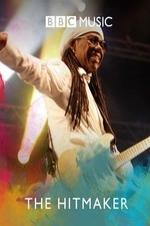 Nile Rodgers: The Hitmaker