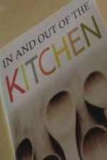 In And Out Of The Kitchen: Season 1
