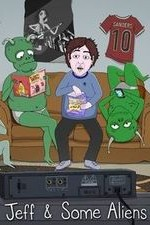 Jeff And Some Aliens: Season 1