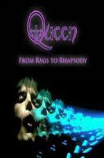 Queen: From Rags To Rhapsody