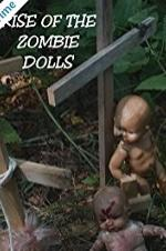 Rise Of The Zombie Dolls
