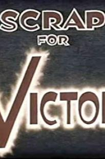Scrap For Victory