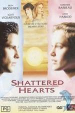 Shattered Hearts: A Moment Of Truth Movie