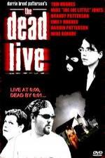The Dead Live