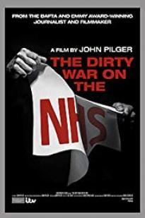 The Dirty War On The National Health Service