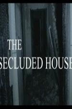 The Secluded House