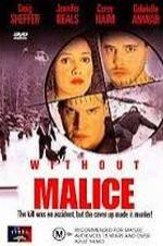 Without Malice