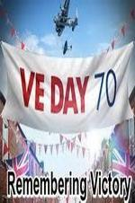Ve Day: Remembering Victory