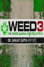 Weed 3: The Marijuana Revolution