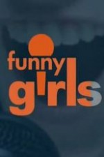 Funny Girls: Season 1