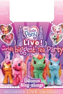 My Little Pony Live! The World's Biggest Tea Party